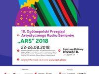 """18. Ogólnopolski Przegląd Artystycznego Ruchu Seniorów """"ARS"""" 2018 już za  miesiąc!"""