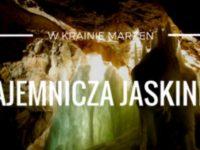 Tajemnicza jaskinia