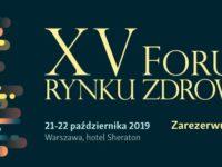 XV Forum Rynku Zdrowia