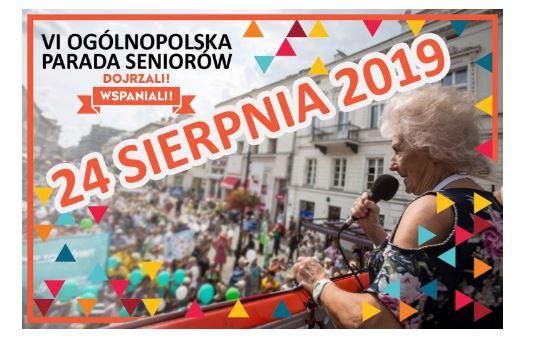 VI Ogólnopolska Parada Seniorów odbędzie się 24 sierpnia 2019